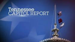Tennessee Capitol Report debuts on March 1